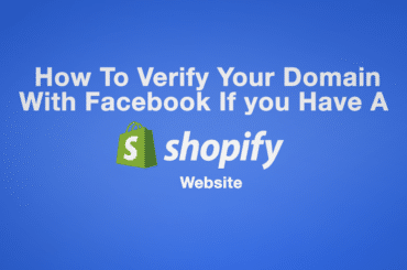 How To Verify Your Domain With Facebook If you Have A Shopify Site